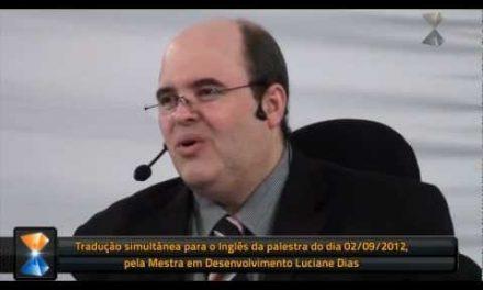 Tradução Simultânea para o Inglês – Breve Edição em Vídeo de Trecho da Preleção do Dia 2 de Setembro de 2012.