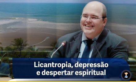 Licantropia, depressão e despertar espiritual