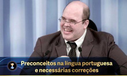 Preconceitos na língua portuguesa e necessárias correções