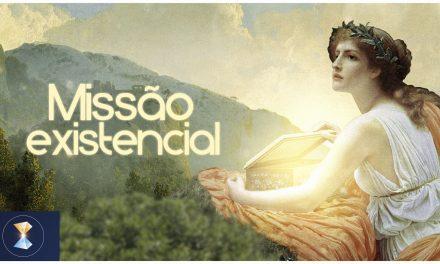 Missão existencial (*)