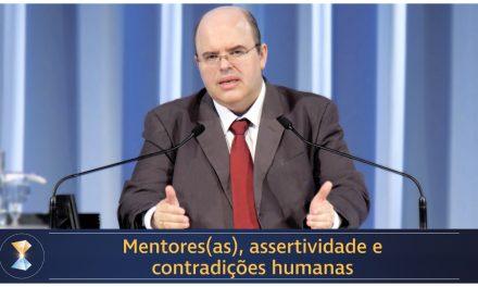 Mentores(as), assertividade e contradições humanas