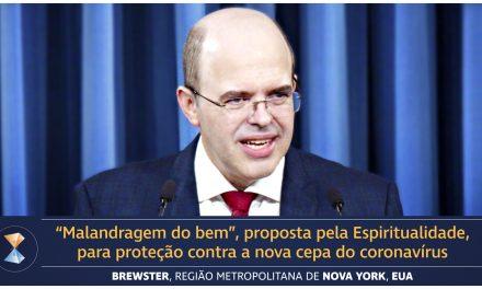 """""""Malandragem do bem"""", proposta pela Espiritualidade, para proteção contra a nova cepa do coronavírus"""