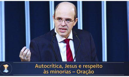 Autocrítica, Jesus e respeito às minorias – Oração