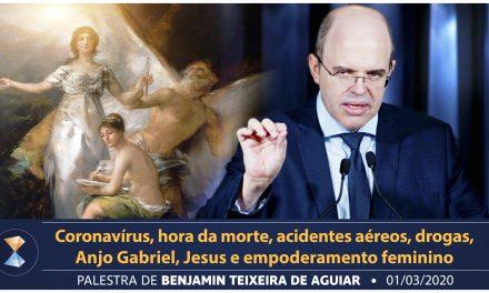 Coronavírus, hora da morte, acidentes aéreos, drogas, Anjo Gabriel, Jesus e empoderamento feminino