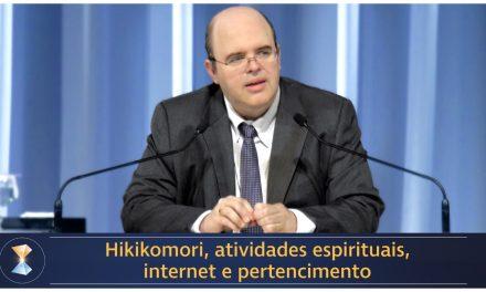 Hikikomori, atividades espirituais, internet e pertencimento
