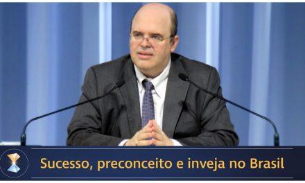 Sucesso, preconceito e inveja no Brasil