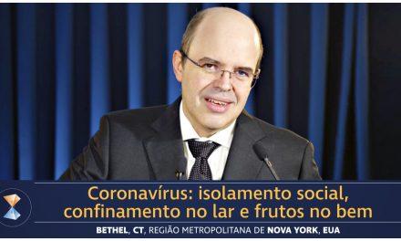 Coronavírus: isolamento social, confinamento no lar e frutos no bem