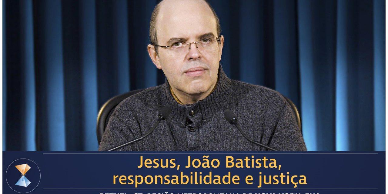 Jesus, João Batista, responsabilidade e justiça
