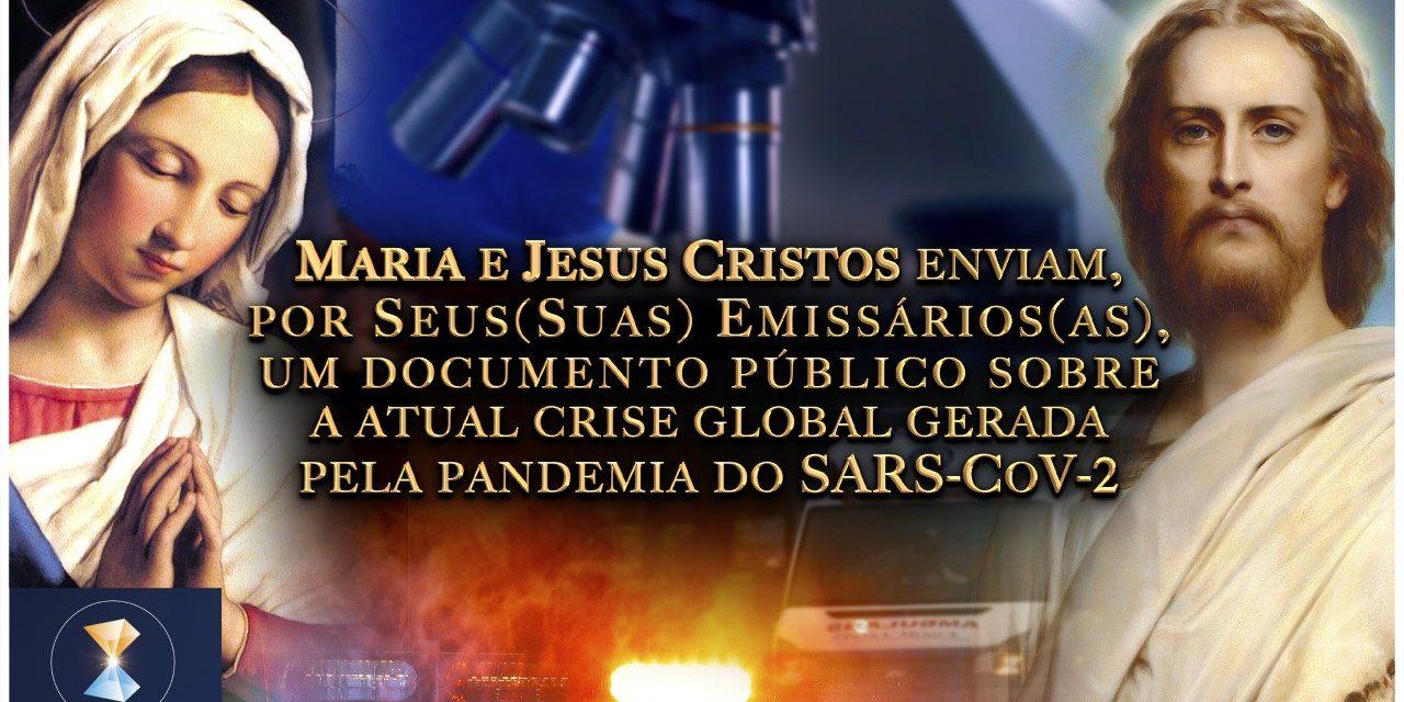 Maria e Jesus Cristos enviam, por Seus(Suas) Emissários(as), um documento público sobre a atual crise global gerada pela pandemia do SARS-CoV-2