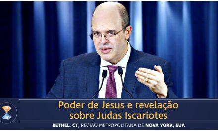 Poder de Jesus e revelação sobre Judas Iscariotes