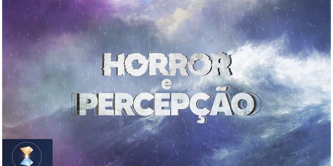 Horror e percepção