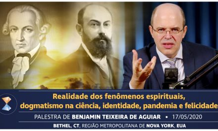 Realidade dos fenômenos espirituais, dogmatismo na ciência, identidade, pandemia e felicidade