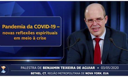 Pandemia da COVID-19 – novas reflexões espirituais em meio à crise