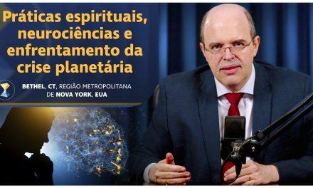 Práticas espirituais, neurociências e enfrentamento da crise planetária