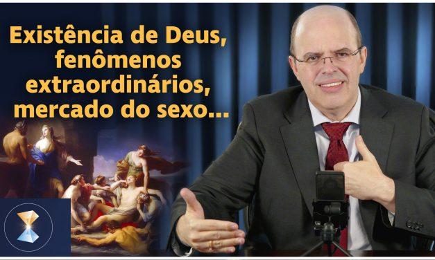 """Existência de Deus, fenômenos extraordinários, Adão e Eva, mercado do sexo, riqueza e """"bom combate"""""""