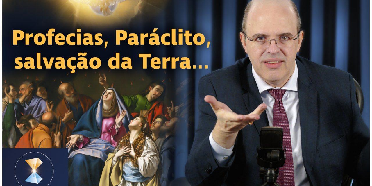 Incêndios, 2020, profecias, Paráclito, Santa Bernadette Soubirous, Maria Cristo e salvação da Terra