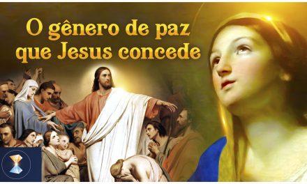 O gênero de paz que Jesus concede