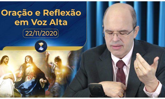 Oração e Reflexão em Voz Alta – 22/11/2020