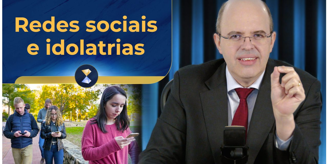 Redes sociais e idolatrias