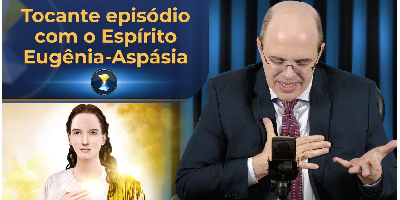 Tocante episódio com o Espírito Eugênia-Aspásia