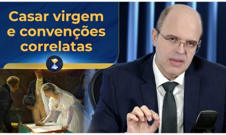 Casar virgem e convenções correlatas
