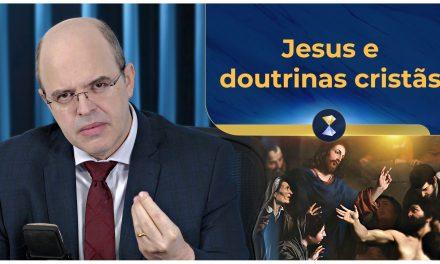 Jesus e doutrinas cristãs