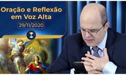 Oração e Reflexão em Voz Alta – 29/11/2020