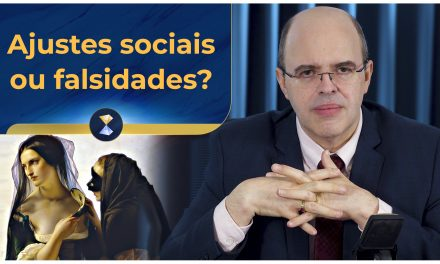 Ajustes sociais ou falsidades?