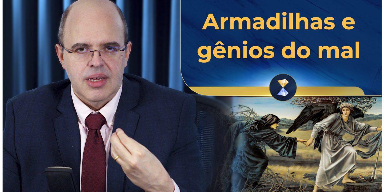 Armadilhas e gênios do mal