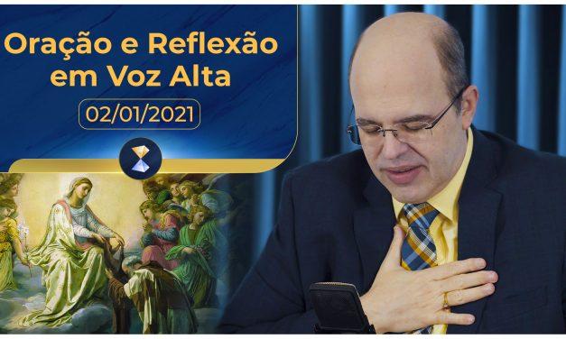 Oração e Reflexão em Voz Alta – 02/01/2021