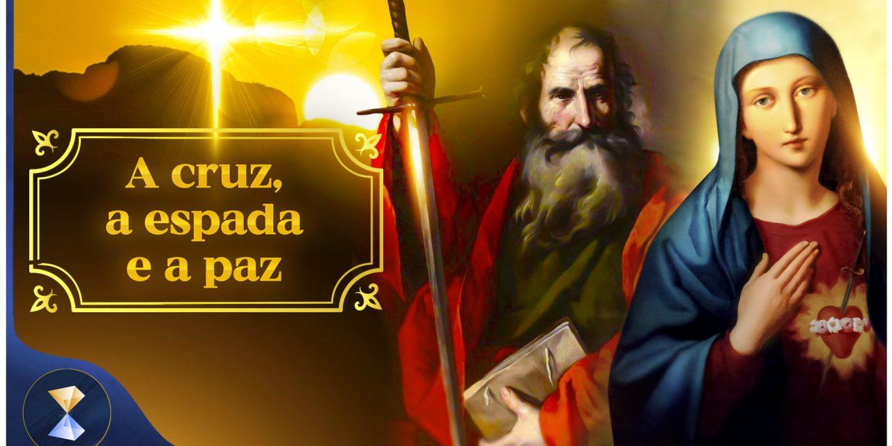 A cruz, a espada e a paz
