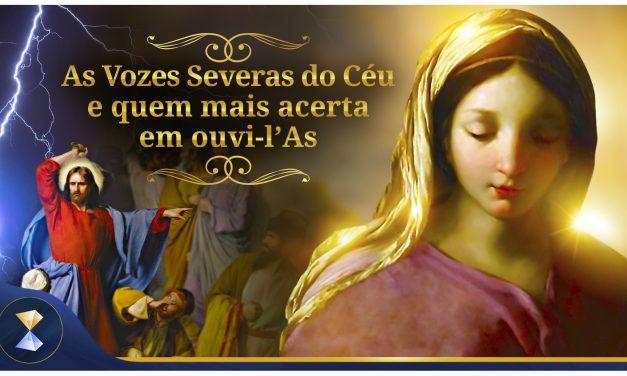 As Vozes Severas do Céu e quem mais acerta em ouvi-l'As