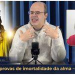 Novas provas de imortalidade da alma – 48