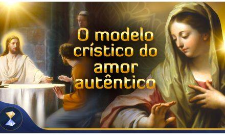 O modelo crístico do amor autêntico