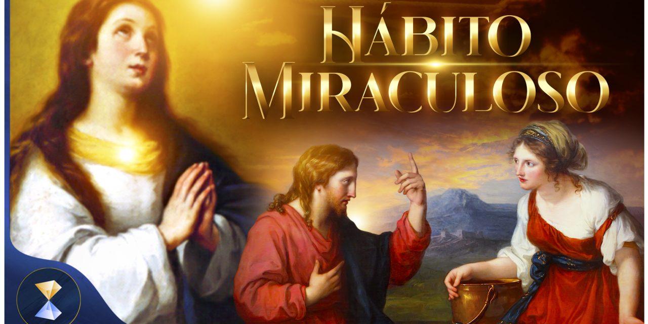 Hábito miraculoso