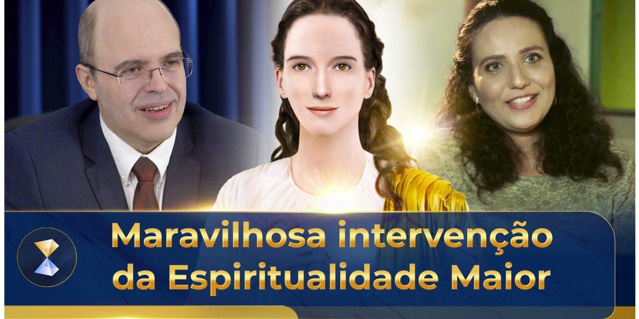 Maravilhosa intervenção da Espiritualidade Maior