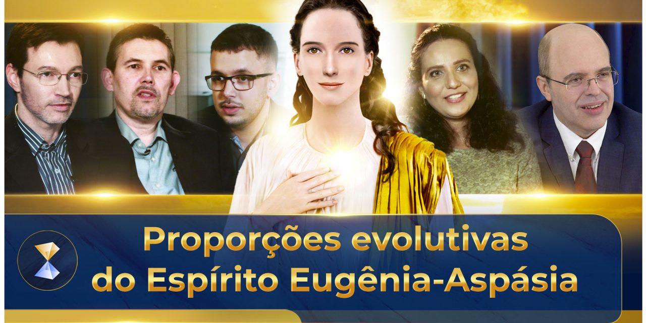 Proporções evolutivas do Espírito Eugênia-Aspásia