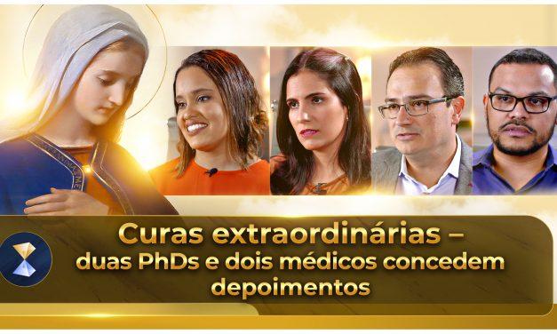 Curas extraordinárias – duas PhDs e dois médicos concedem depoimentos