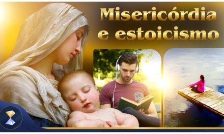 Misericórdia e estoicismo