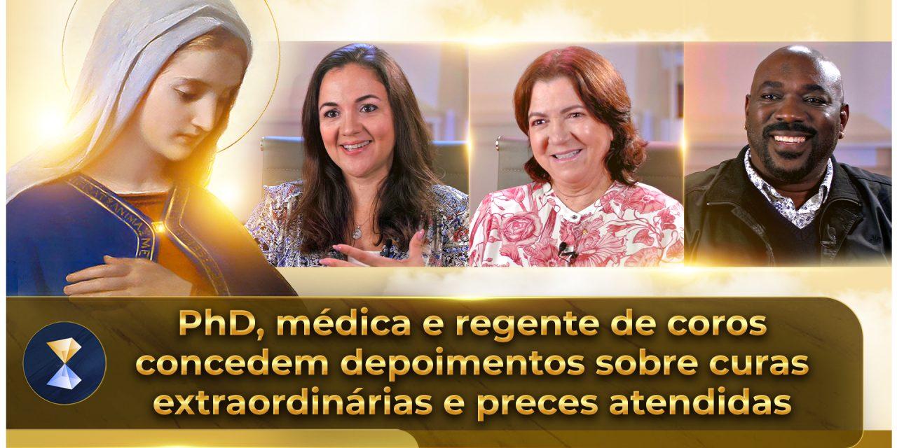 PhD, médica e regente de coros concedem depoimentos sobre curas extraordinárias e preces atendidas