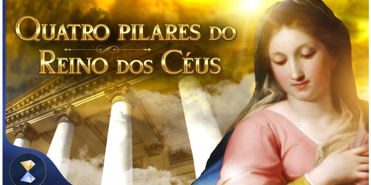 Quatro pilares do Reino dos Céus