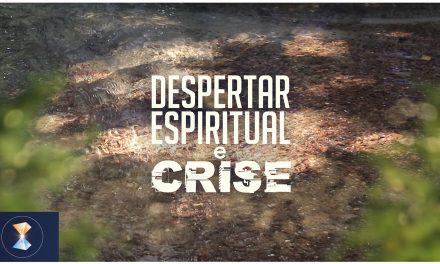 Despertar espiritual e crise (videomensagem)
