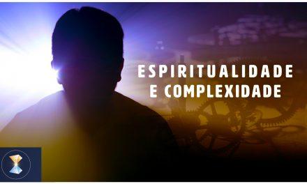 Espiritualidade e complexidade