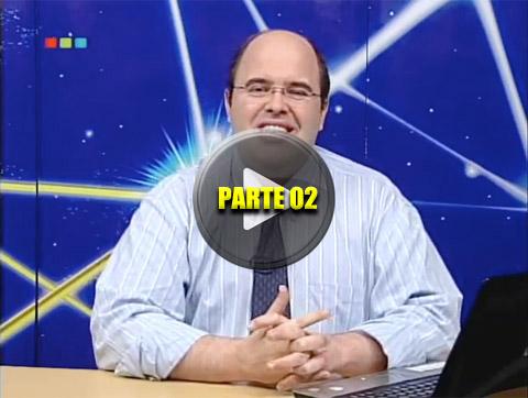 Programa Salto Quântico, de 27 de Março de 2010 – Parte 02.