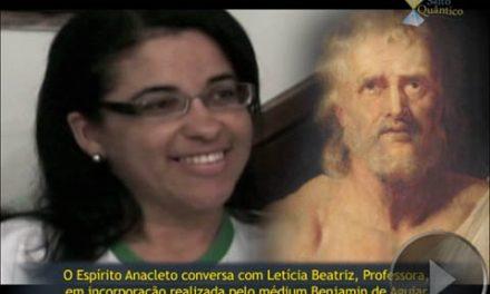 Provas da Imortalidade da Alma – Testemunho de Letícia Beatriz, Professora (em interação com o Espírito Anacleto, através de incorporação realizada pelo médium Benjamin de Aguiar).