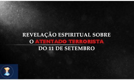 Revelação espiritual sobre o atentado terrorista do 11 de setembro