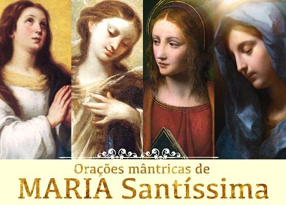 Orações mântricas de MARIA Santíssima
