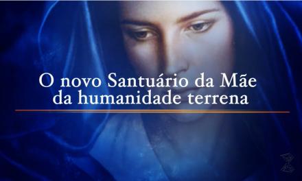 O novo Santuário da Mãe da humanidade terrena