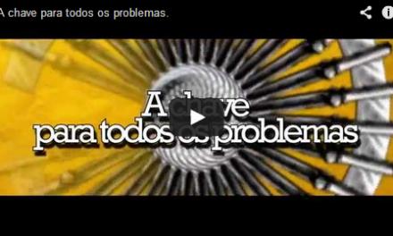 A chave para todos os problemas – videomensagem.