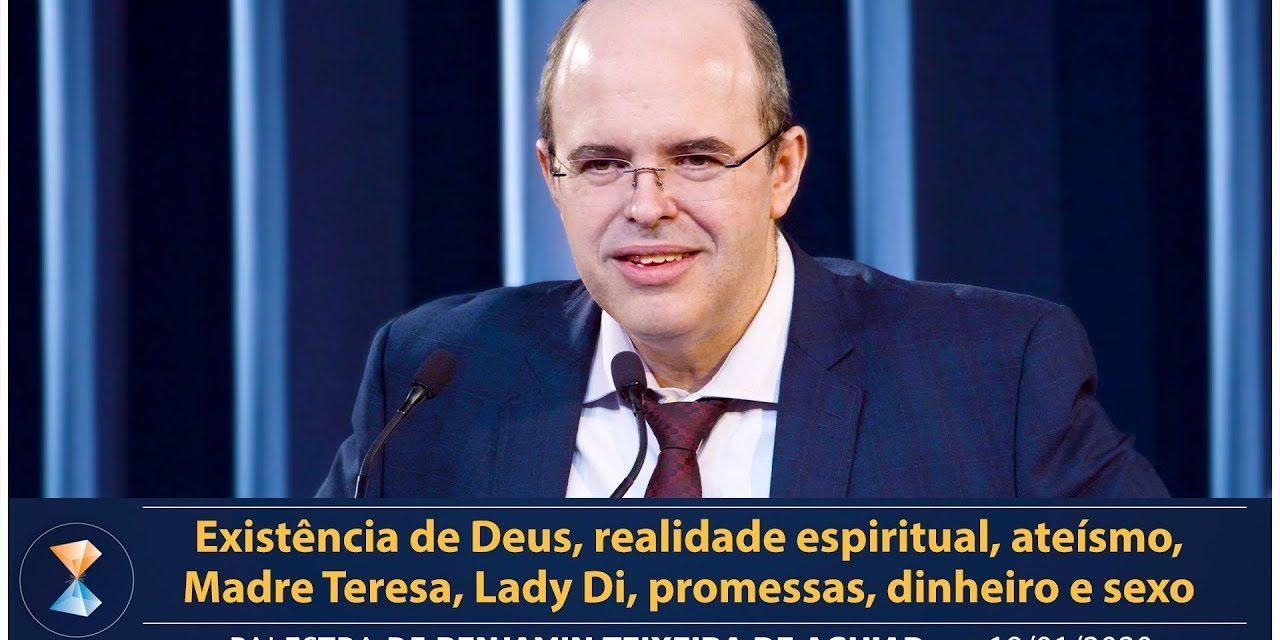 Existência de Deus, realidade espiritual, ateísmo, Madre Teresa, Lady Di, promessas, dinheiro e sexo